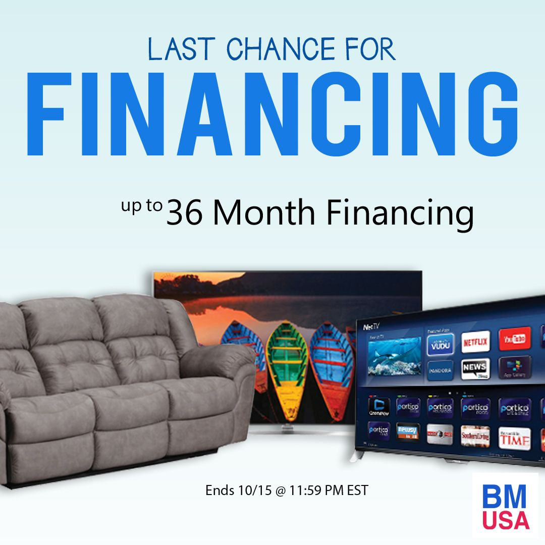 Don T Miss It Up To 36 Month Financing