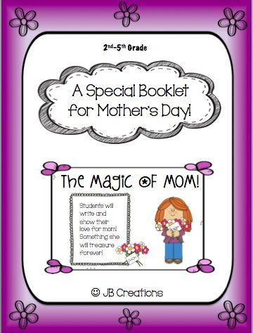 magic of mom mother 39 s day booklet 2nd 3rd 4th 5th grade things to make for school 4th. Black Bedroom Furniture Sets. Home Design Ideas