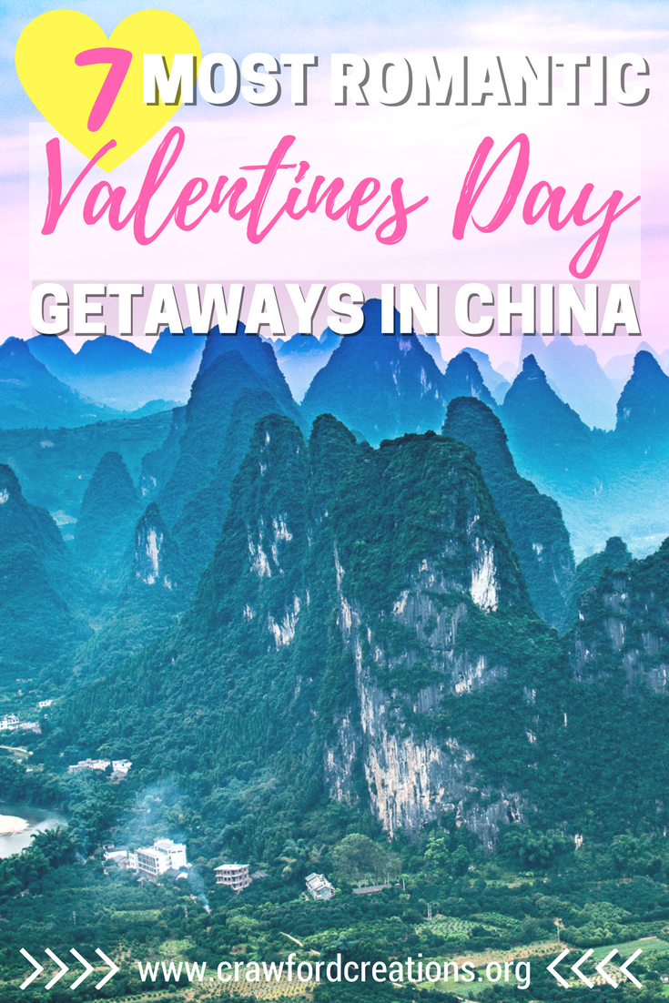 7 Most Romantic Valentines Day Getaways In China Best Of Crawford