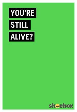 Surprised you are alive funny birthday card hilarious funny send some laughs and well wishes to a friend or family member celebrating the joy of getting older with this hilarious card m4hsunfo