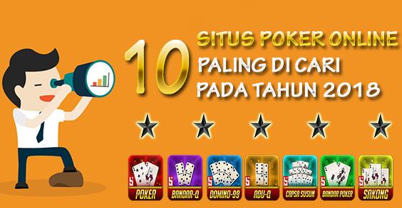 10 Situs Poker Online Indonesia Paling Diminati Di Tahun