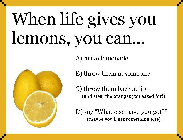 When Life Gives You Lemons Make Lemonade Quote Quotes Quotes