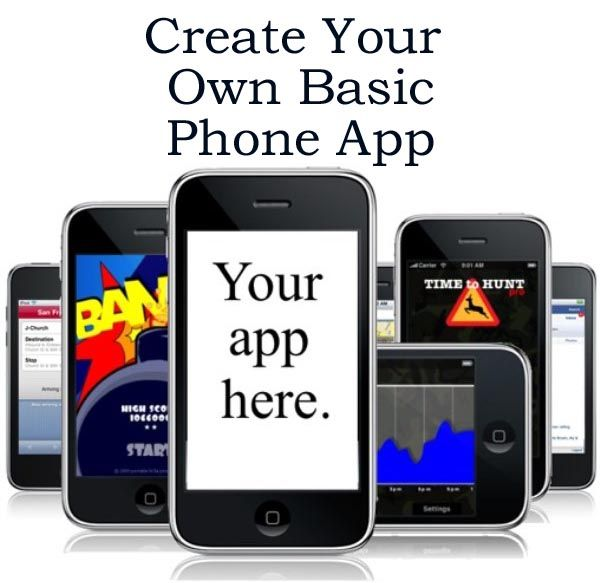 How To Make Your Own Basic Mobile Cell Phone App Iphone Android Blackberry Windows Html5 Http Www Ebay Co Uk Sch Phone Apps Cell Phone App Phone
