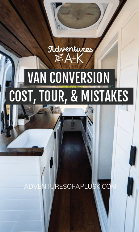 Photo of Our Van Conversion Cost, Tour, & Mistakes – Adventures of A+K