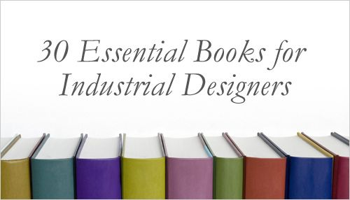 The 30 Most Important Books For Product Designers Best Design Books Industrial Design Yearbook Design