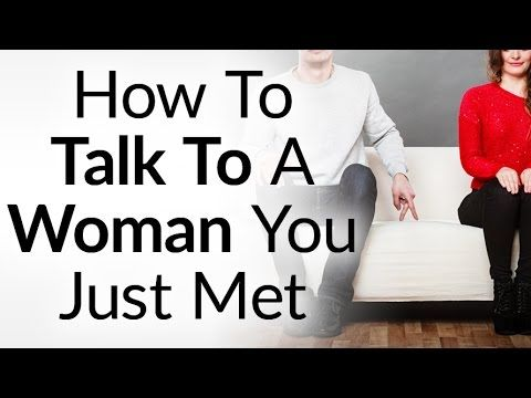 How to start a conversation with a woman you just met tips on how to start a conversation with a woman you just met tips on approaching ccuart Image collections