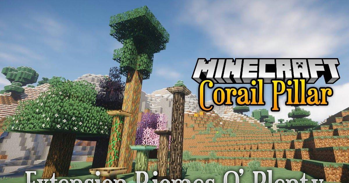 Corail Pillar Extension Biomes O Plenty Mod 1 14 4 1 12 2 An