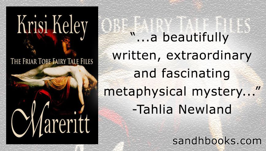 Mareritt Friar Tobe Fairy Tale Files 1 By Krisi Keley