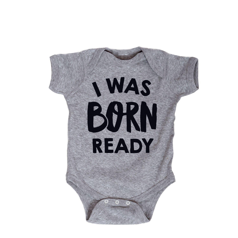 I Was Born Ready Infant Bodysuit