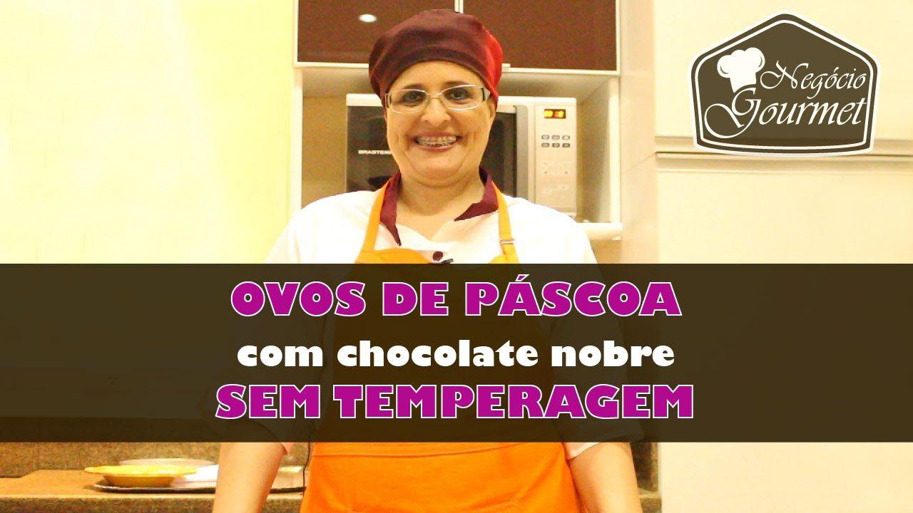 Chocolate Nobre sem Temperagem com a Chef Kátia Guerra - Negócio Gourmet - YouTube