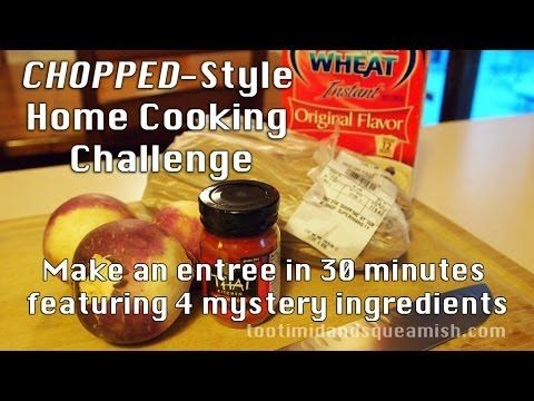 Home Cooking Challenge You Have 30 Minutes Begin Don T Be Too Timid And Squeamish Cooking Challenge Cooking Home Cooking