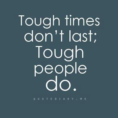 Tough times..
