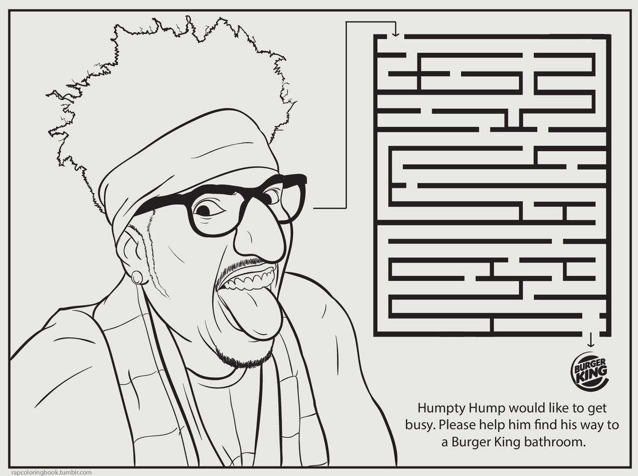 Humpty Hump Would Like To Get Busy Please Help Him Find His Way A Burger King Bathroom This Pin And More On Hip Hop Coloring Book