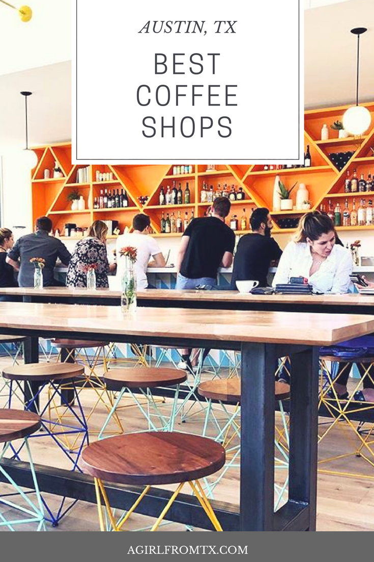 15 Best Coffee Shops In Austin For Studying Working Summer 2019 Coffee Shops Austin Best Coffee Shop Coffee Shop