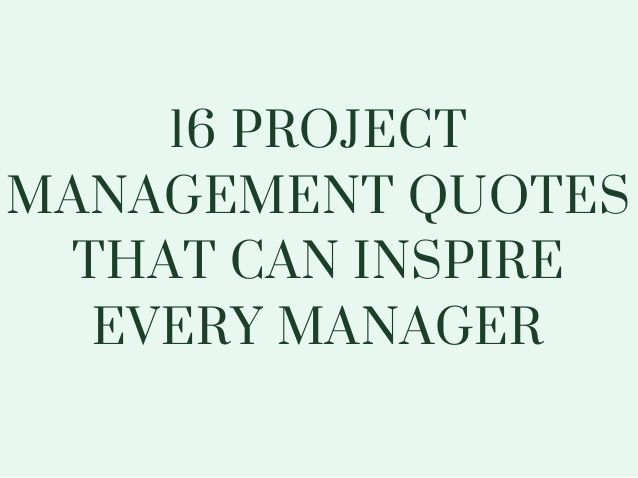 Project Management Quotes That Can Inspire Every Manager