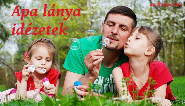 idézetek fiúknak lányoktól Apa lánya idézetek | Nyári elfoglaltságok, Apák, Lany