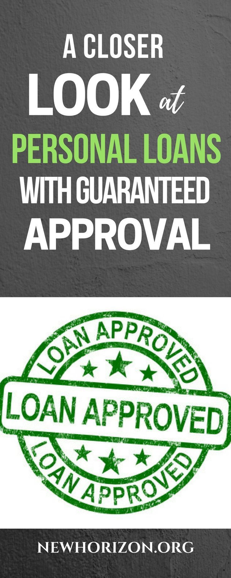 To better understand guaranteed approval personal loans