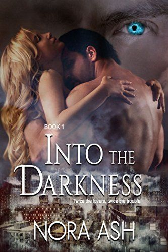 Into The Darkness Paranormal Menage Romance Paranormal Romance