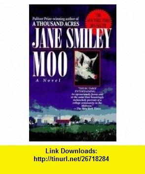 Moo (9782743601140) Jane Smiley , ISBN-10: 2743601140  , ISBN-13: 978-2743601140 ,  , tutorials , pdf , ebook , torrent , downloads , rapidshare , filesonic , hotfile , megaupload , fileserve