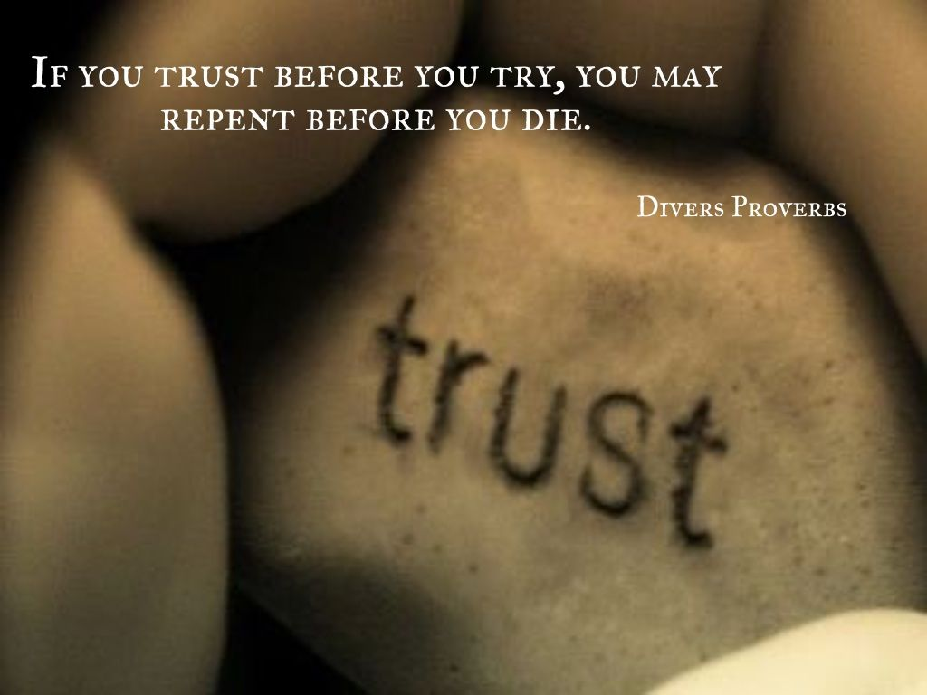 If you trust before you try...