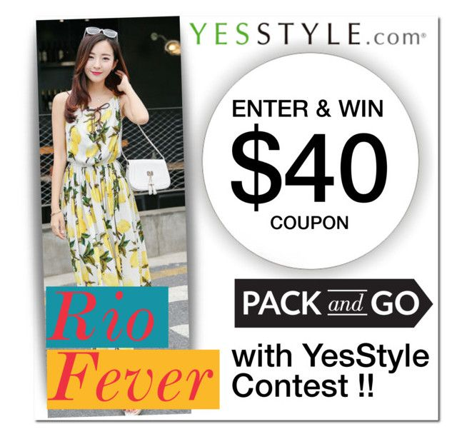 """Rio Fever! Pack and Go with YesStyle Contest !!"" by oshint ❤ liked on Polyvore"