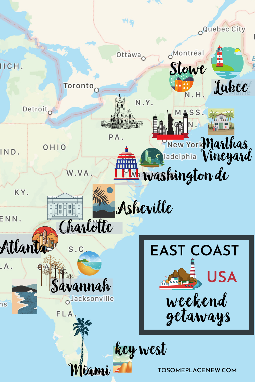 East Coast Usa Vacation Ideas East Coast Map East Coast Weekend Getaway For Couples Family Or East East Coast Usa Best Weekend Getaways East Coast Road Trip