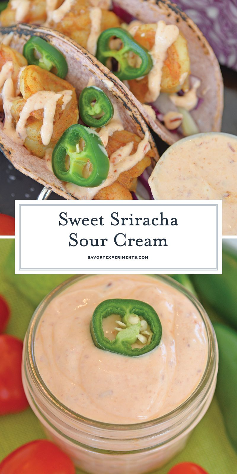 When It Comes To Homemade Sauce This Sweet Sriracha Sour Cream Is The Best Perfectly Sweet And Spicy Sour Cream Sauce Sour Cream Recipes Homemade Condiments