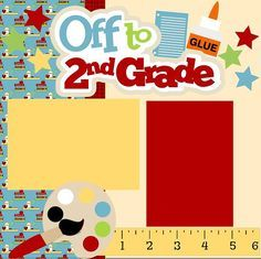 Scrapbook Page Kit First day of 2nd grade/School P