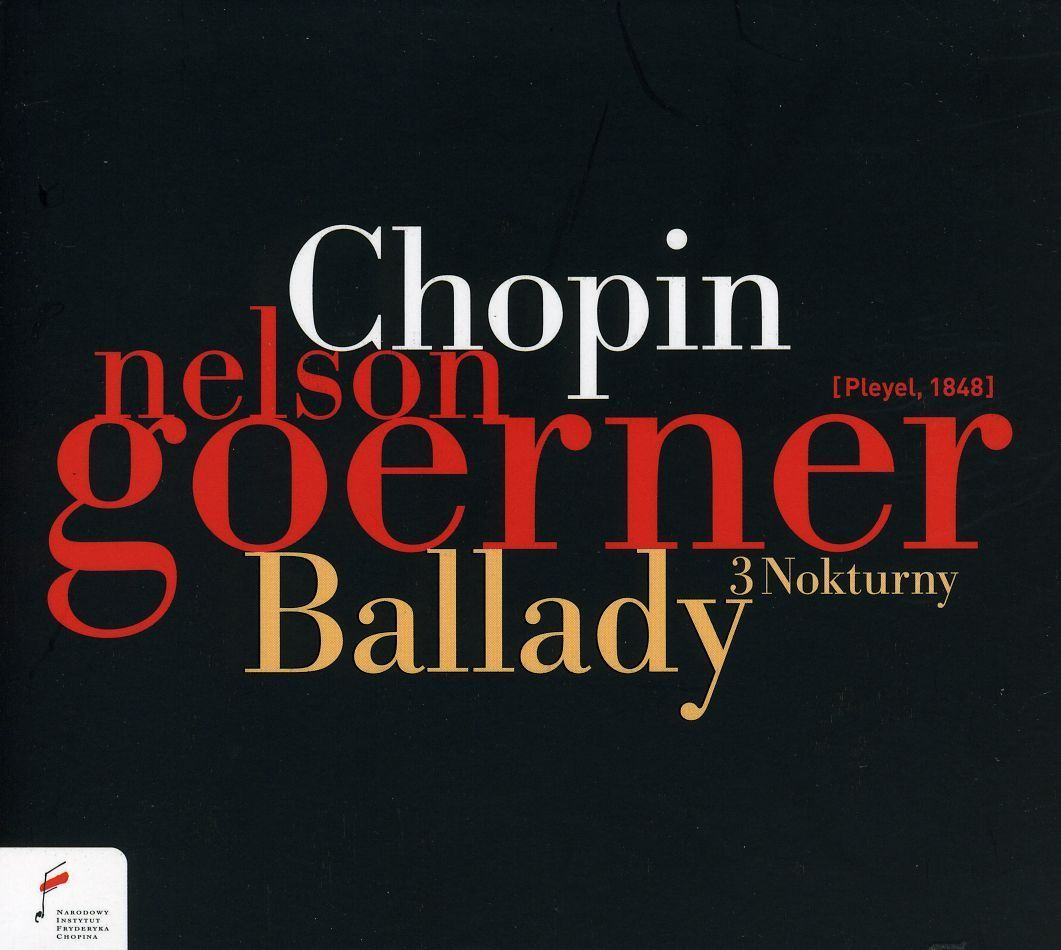 Nelson Goerner - Chopin: Ballads and Nocturns