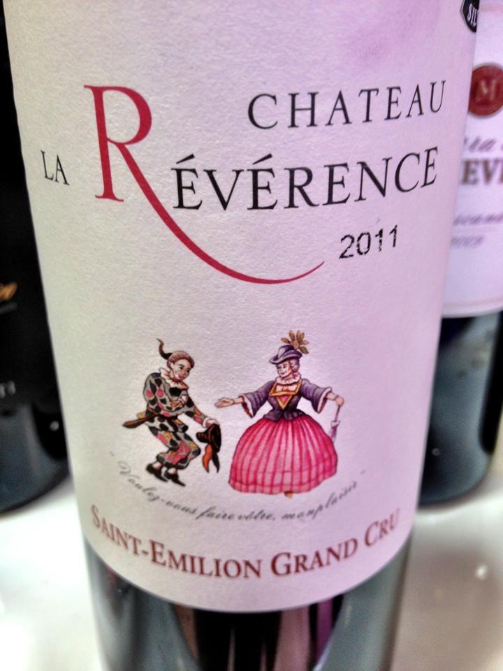El Alma del Vino.: Château La Révérence 2011.