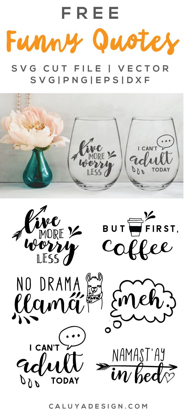 FREE funny quotes SVG cut file, Printable vector clip art download. Free printable clip art Funny Quotes. Compatible with Cameo Silhouette, Cricut explore and other major cutting machines. 100% for personal use, only $3 for commercial use. Perfect for DIY craft project with Cricut & Cameo Silhouette, card making, scrapbooking, making planner stickers, making vinyl decals, decorating t-shirts with HTV and more!
