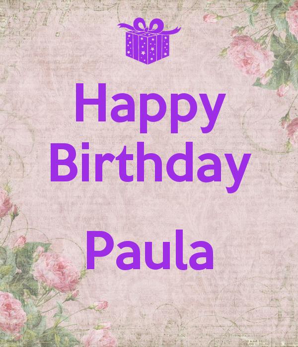 Happy Birthday Images Paula Happy Birthday Paula Happy