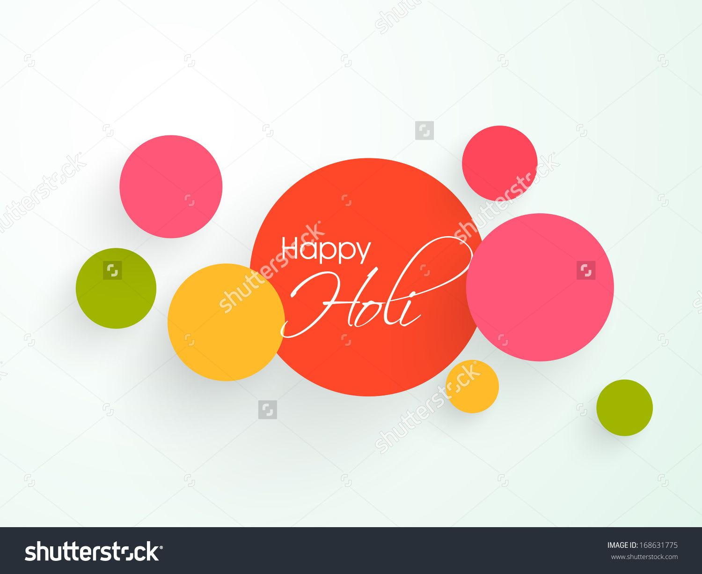 Indian Festival Happy Holi Celebration Concept With Colorful Stickers. Стоковая векторная иллюстрация 168631775 : Shutterstock