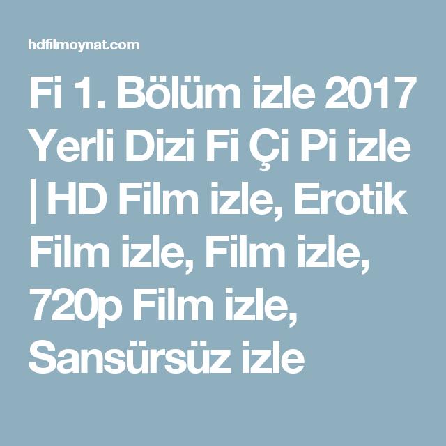 Fi 1  Bölüm izle 2017 Yerli Dizi Fi Çi Pi izle | HD Film