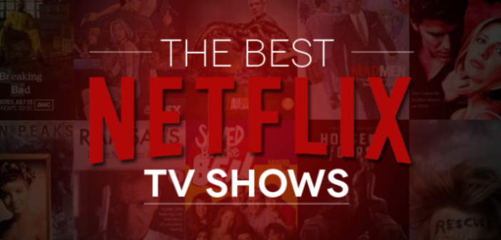 The 15 Best TV Series On Netflix, Ranked