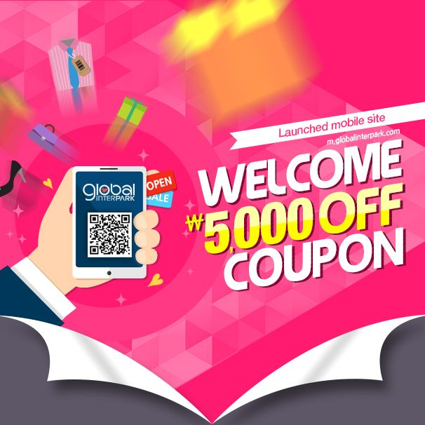 Global Mobile Site Launching Event! Get a 5,000KRW coupon now. Click for more information