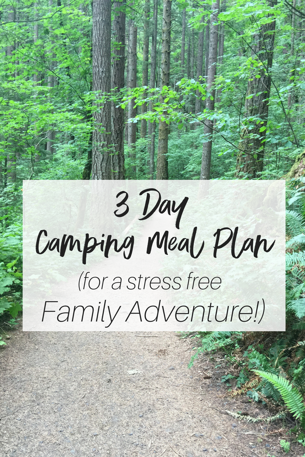 3 Day Camping Meal Plan   Camping meal planning, Family ...