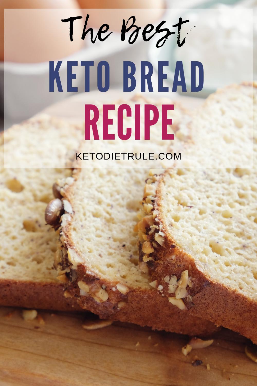 Almond Flour Low Carb Keto Bread Recipe Keto Diet Rule Recipe Best Keto Bread Easy Keto Bread Recipe Lowest Carb Bread Recipe