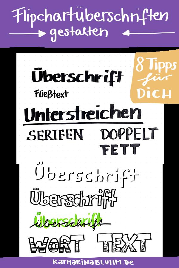 8 Tipps Fur Dich Wie Du Einfach Deine Uberschriften Am Flipchart In Szene Setzen Kannst Flipchart Flipcharta Flipchart Flipchart Gestalten Plakat Gestalten