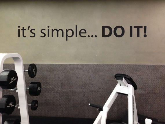 Fitness Center Gym Motivation Wall Decal It S Simple Etsy Fitnessraum Zu Hause Motivationswand Keller Turnhalle