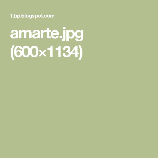 amarte.jpg (600×1134)