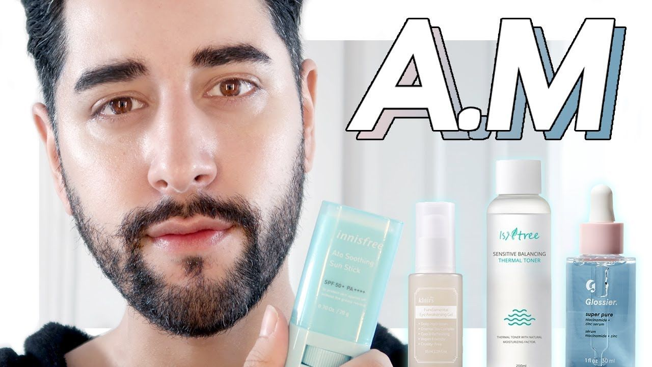 Morning Skincare Routine Update Oily Dehydrated Skin James