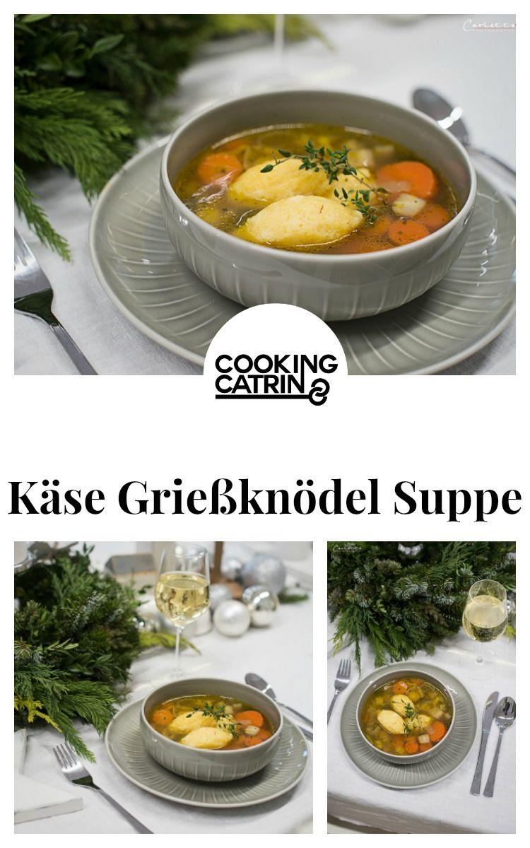 Käse-Grießnockerl-Suppe mit Gemüse-Bouillon | Rezept | Grießnockerln ...