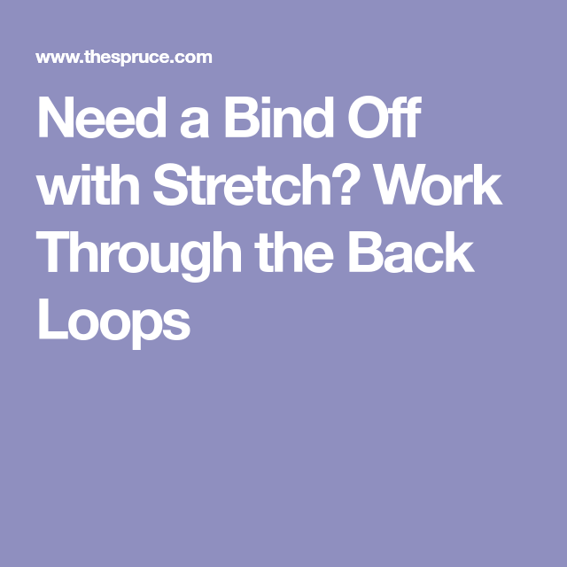 Knitting A Bind Off With Stretch