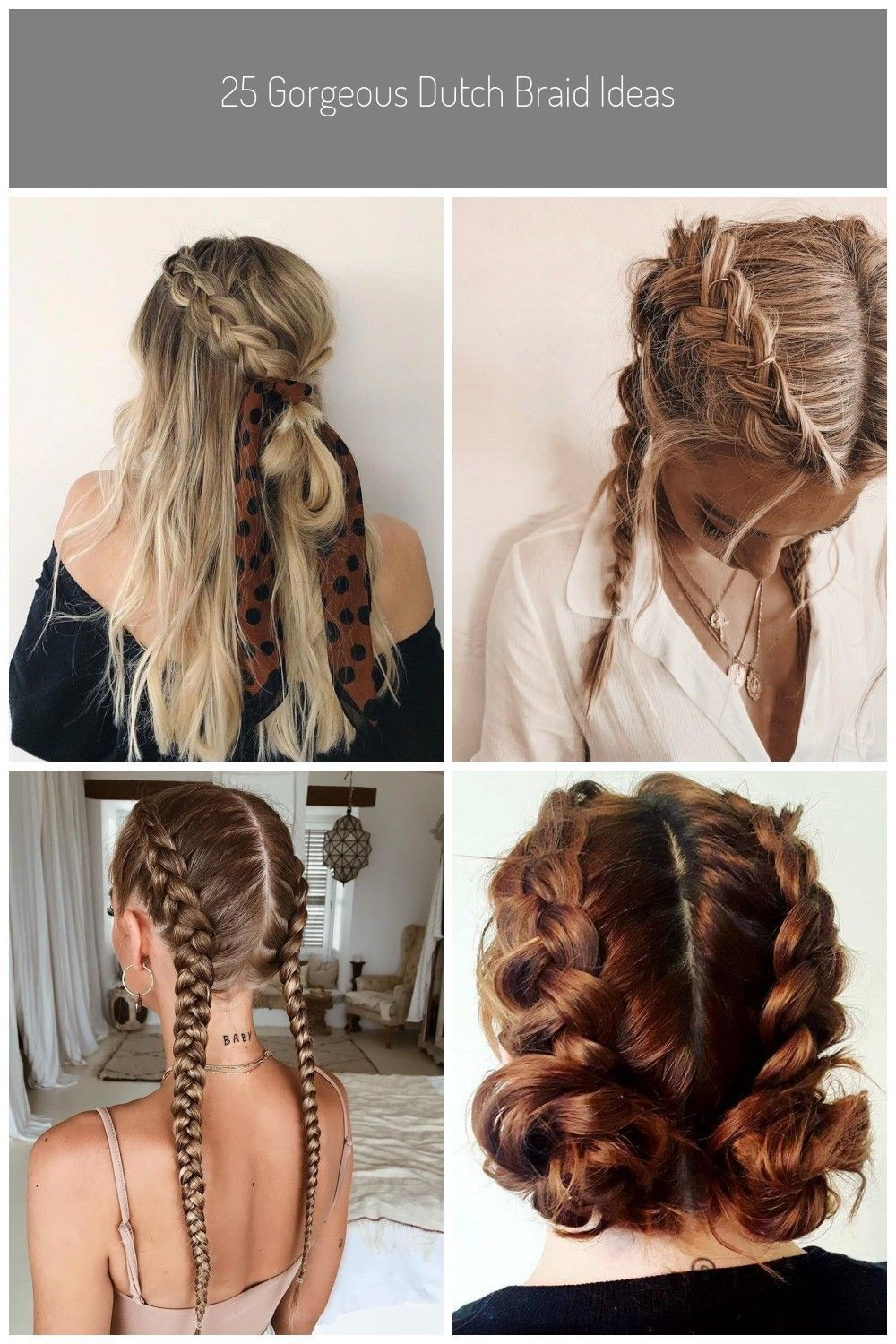 Most Current Snap Shots 25 Gorgeous Dutch Braid Ideas Looking For