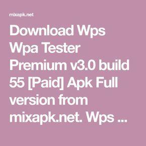 Download Wps Wpa Tester Premium v3 0 build 55 [Paid] Apk