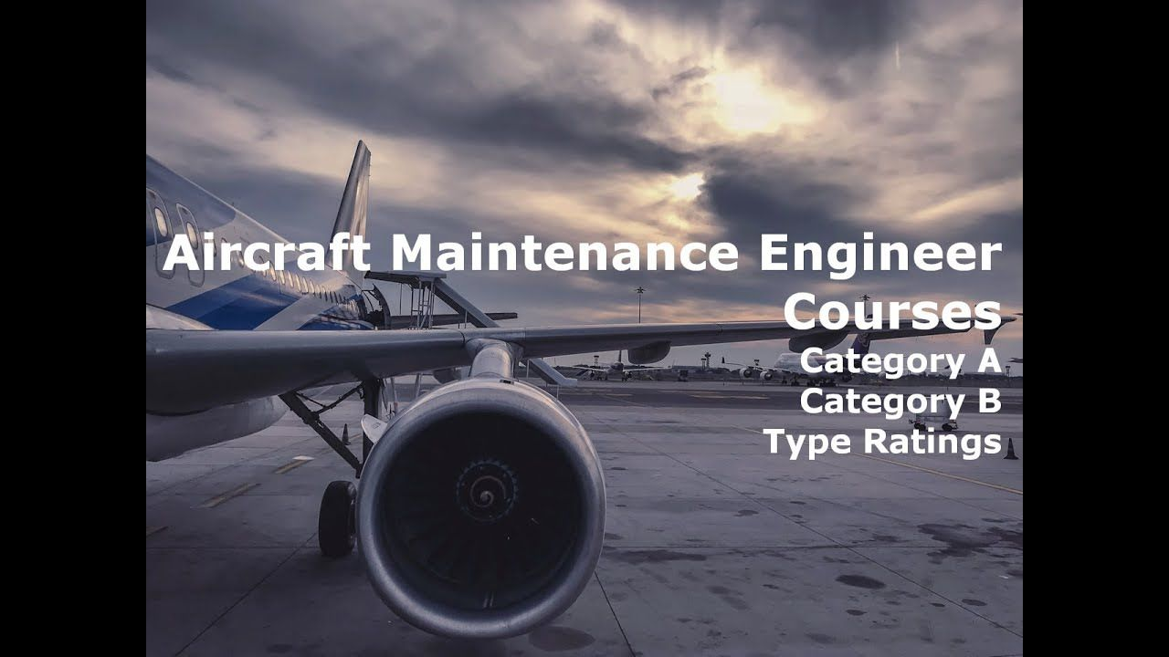 Aircraft maintenance engineer courses in uk usa india