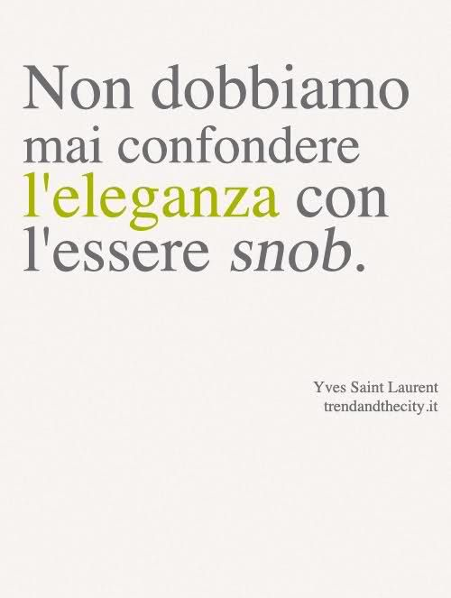 Frasi Celebri Ysl.Yves Saint Laurent Verissimo Frasi Positive Citazioni Motivazionali Citazioni Da Libri