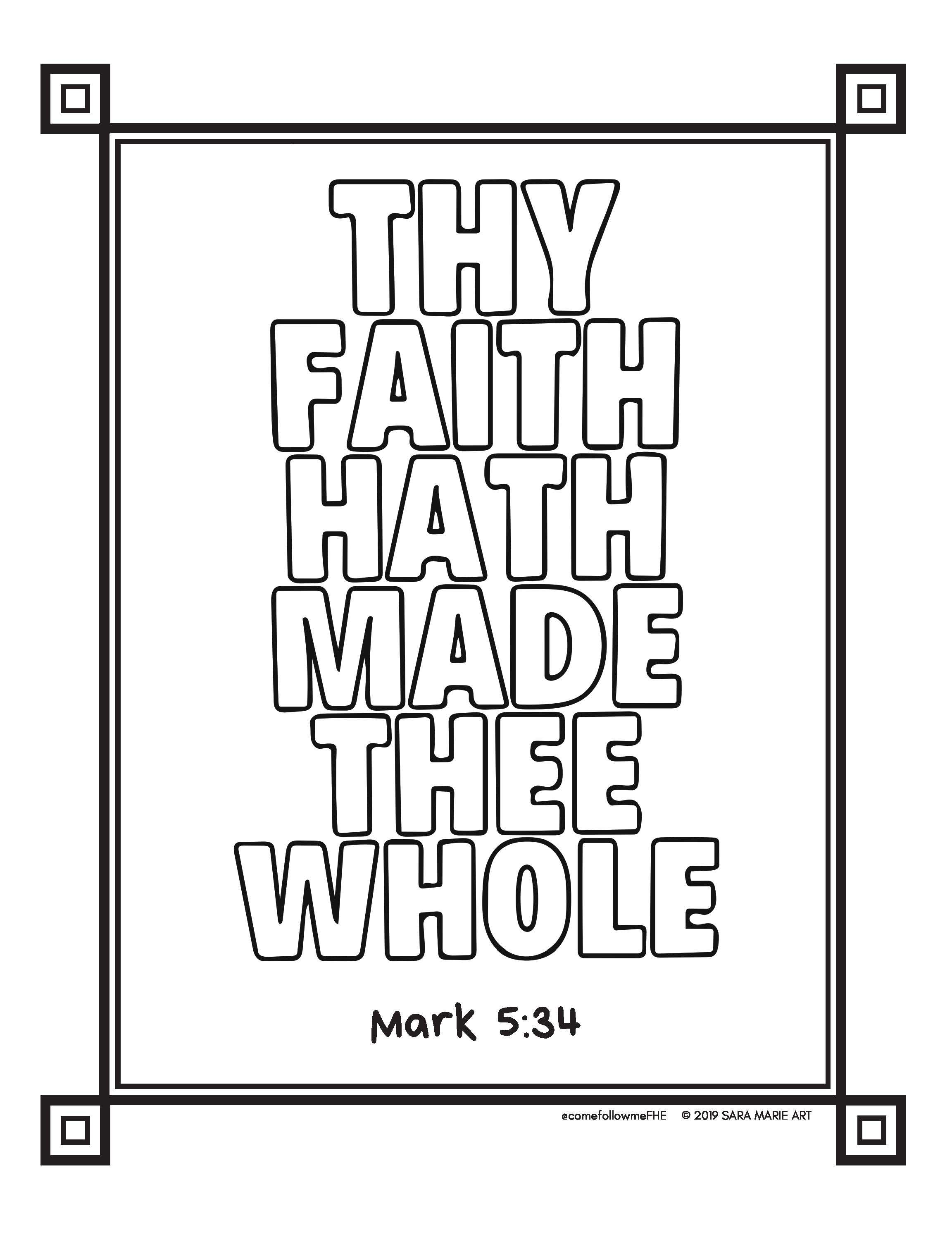 Thy Faith Hath Made Thee Whole Healing How To Memorize Things