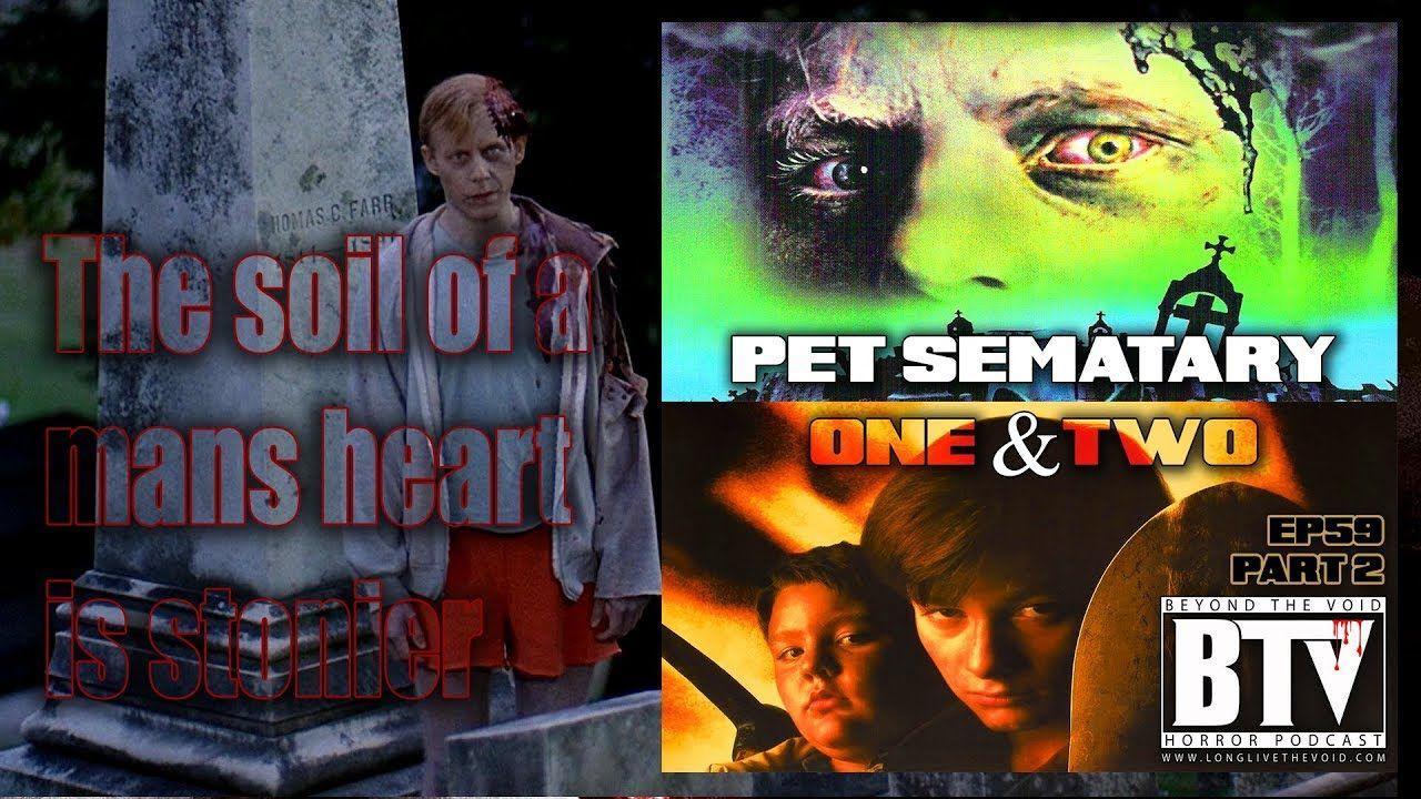 Ep59 (Part 2) Pet Sematary 1 & 2 Pet sematary, Pets